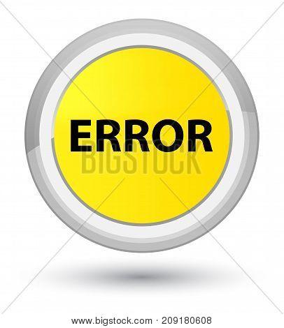 Error Prime Yellow Round Button