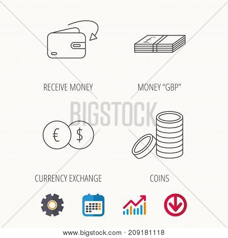 Currency exchange, cash money and coins icons. Receive money linear sign. Calendar, Graph chart and Cogwheel signs. Download colored web icon. Vector