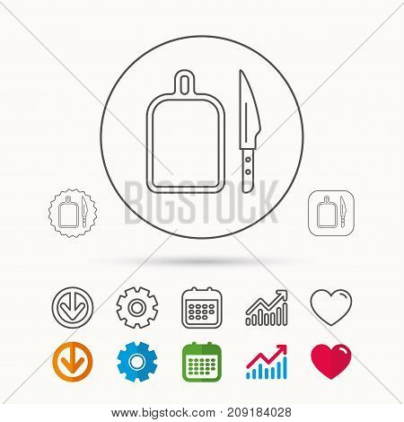Separating board icon. Kitchen knife sign. Calendar, Graph chart and Cogwheel signs. Download and Heart love linear web icons. Vector
