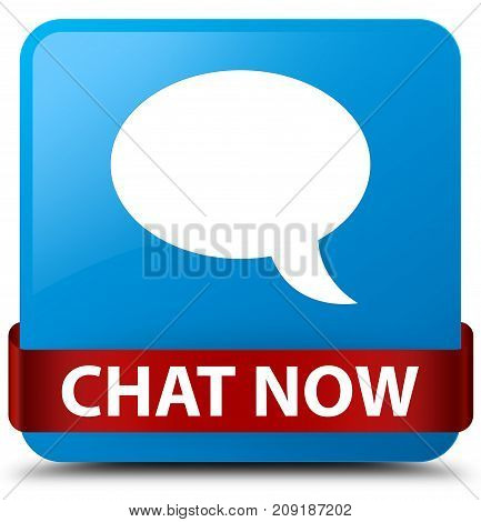 Chat Now Cyan Blue Square Button Red Ribbon In Middle