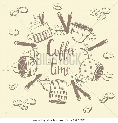 Coffee cups. Circle concept with coffee beans and cinnamon. Coffe time text