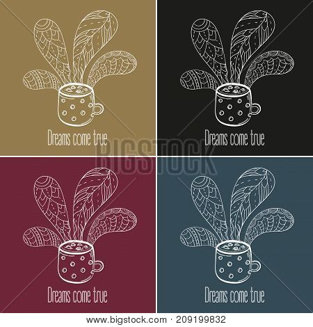 Coffee or tea set. Dreams come true text. Vector Illustration for breakfast and thinking concept