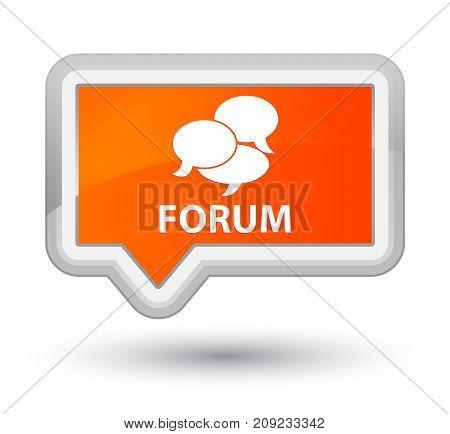 Forum (comments Icon) Prime Orange Banner Button