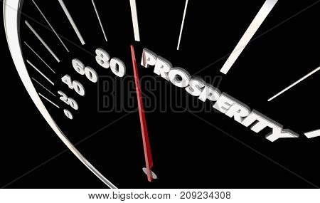 Prosperity Economic Speedometer Income Earning Money 3d Illustration
