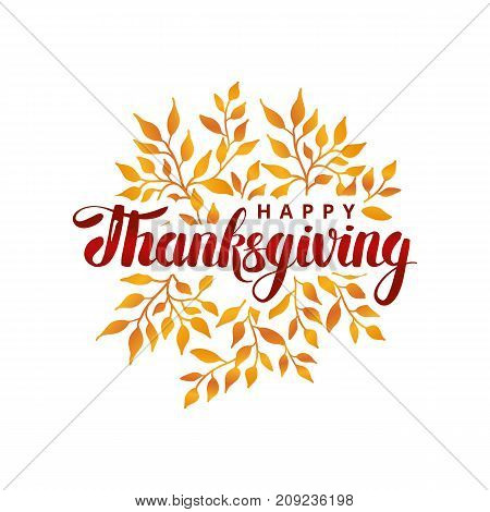 Happy thanksgiving day template, red lettering. Orange leaf, thanksgiving composition greeting card, menu, decoration, invitation. Thanks logotype, bright flyer lettering. holiday card, invitation