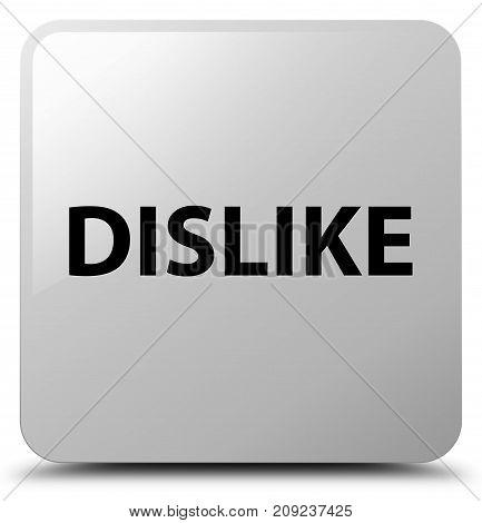 Dislike White Square Button