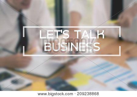 Let's talk Business Conversation Collaboration Support Concept.