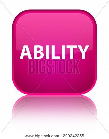 Ability Special Pink Square Button