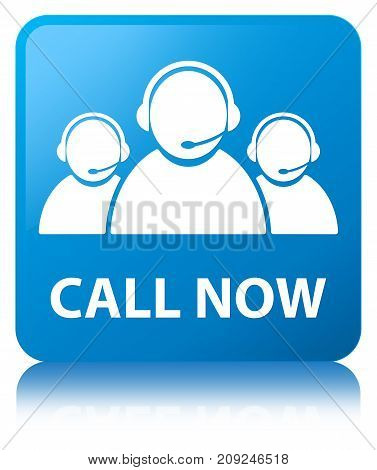 Call Now (customer Care Team Icon) Cyan Blue Square Button