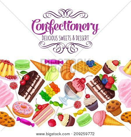 Vector seamless border with confectionery and sweets icons. Dessert, lollipop, ice cream with candies, macaron and pudding. Donut and cotton candy, muffin, waffles, biscuits and jelly.