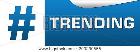 Trending text written over blue white background.