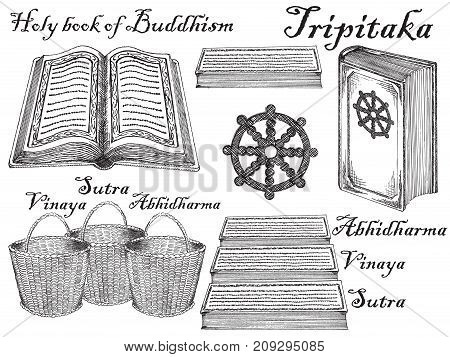 Vector ink hand drawn style buddhist scriptures set with Tripitaka and symbol of buddhism eight-spoked dharmachakra. Vintage sketch illustration.