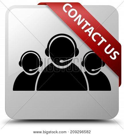 Contact Us (customer Care Team Icon) White Square Button Red Ribbon In Corner