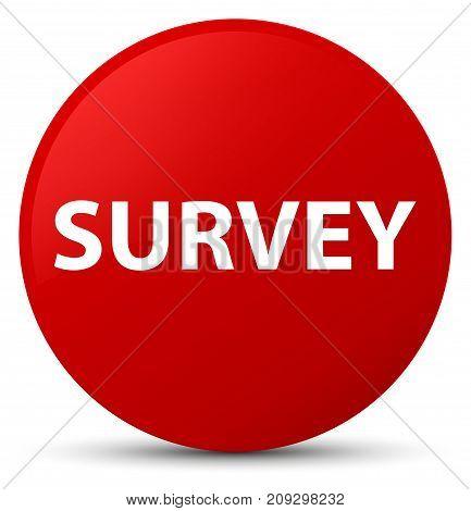 Survey Red Round Button