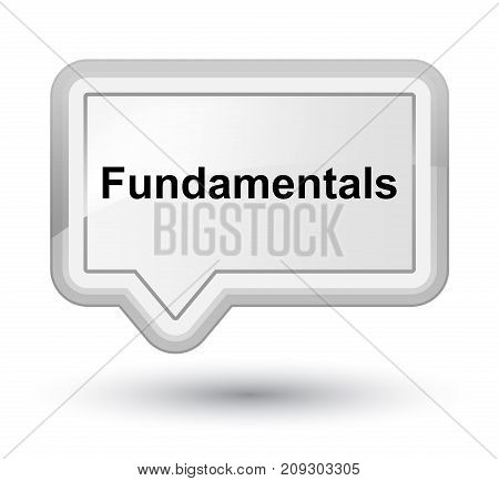Fundamentals Prime White Banner Button