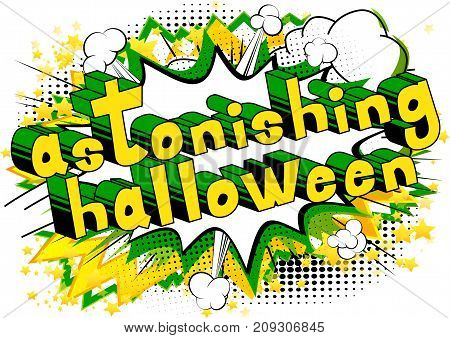 Astonishing Halloween - Comic book style word on abstract background.