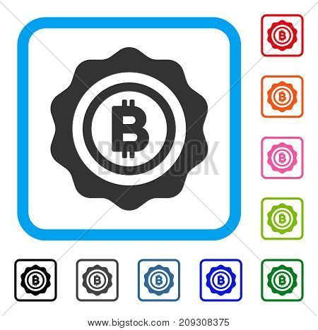 Bitcoin Seal Stamp icon. Flat gray pictogram symbol inside a light blue rounded frame. Black, gray, green, blue, red, orange color additional versions of Bitcoin Seal Stamp vector.