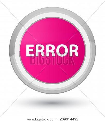 Error Prime Pink Round Button