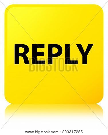 Reply Yellow Square Button