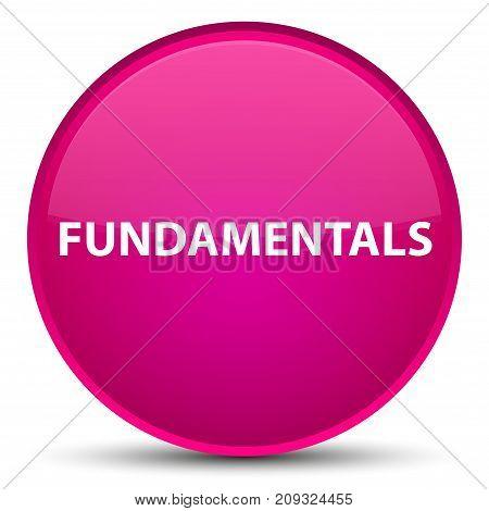 Fundamentals Special Pink Round Button