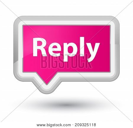 Reply Prime Pink Banner Button
