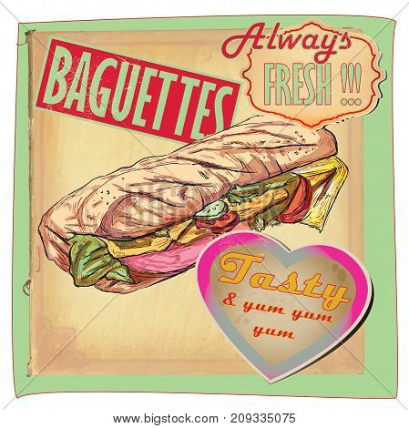 An hand drawn vector - fast food placard. Poster of BAGUETTE