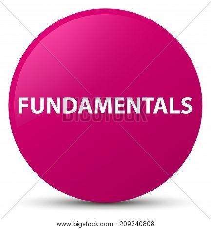 Fundamentals Pink Round Button