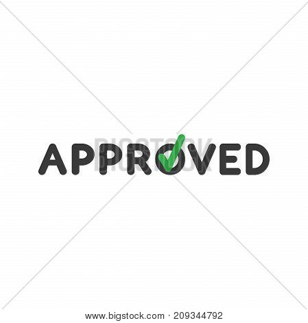 Flat Design Style Vector Concept Of Approved Text With Check Mark Icon On White