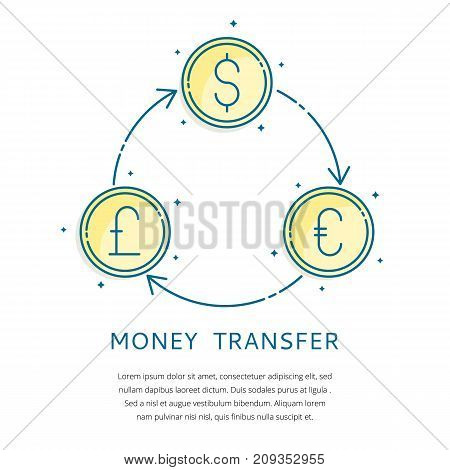 Money transfer - Foreign currency exchange vector icons, banking finance business concept.Dollar, Euro and Pound coins symbols trade forex transactions movement illustration by arrows