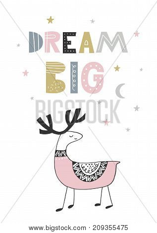 Dream Big - Cute hand drawn nursery poster with handdrawn lettering in scandinavian style. Vector illustration.