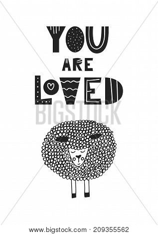 You are loved - Cute hand drawn nursery poster with handdrawn lettering in scandinavian style. Vector illustration.