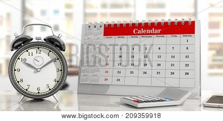 Time Management Concept. Calendar And An Alarm Clock, Office Background. 3D Illustration