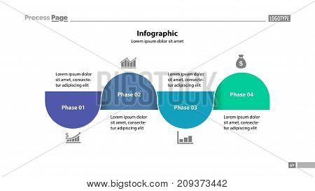 Four steps process chart slide template. Business data. Phase, stage, design. Creative concept for infographic, presentation, report. Can be used for topics like markting, training, teamwork.