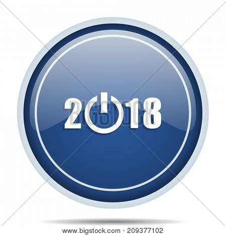 New year 2018 blue round web icon. Circle isolated internet button for webdesign and smartphone applications.