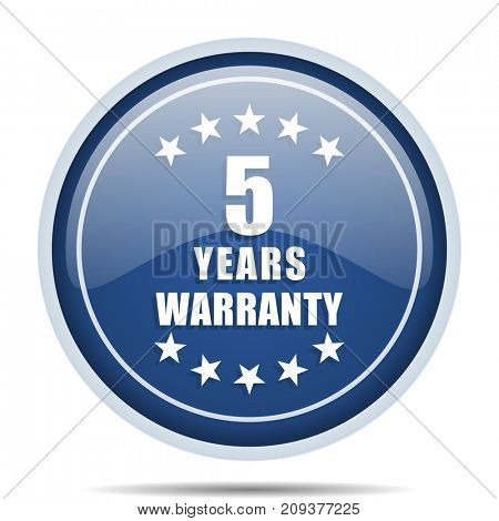 Warranty guarantee 5 year blue round web icon. Circle isolated internet button for webdesign and smartphone applications.