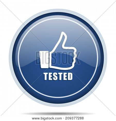Tested blue round web icon. Circle isolated internet button for webdesign and smartphone applications.