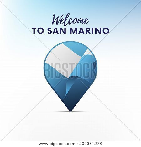 Flag of San Marino in shape of map pointer or marker. Welcome to San Marino. Vector illustration.