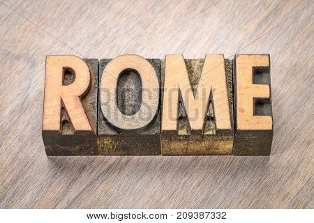 Rome word abstract in vintage letterpress wood type