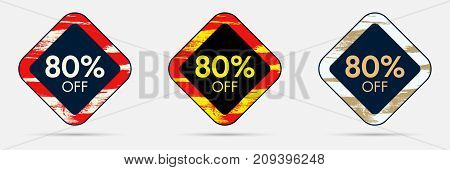 80 percent Off Discount Sticker. 80 Off Sale and Discount Price Banner. Vector Frame with Grunge and Price Discount Offer