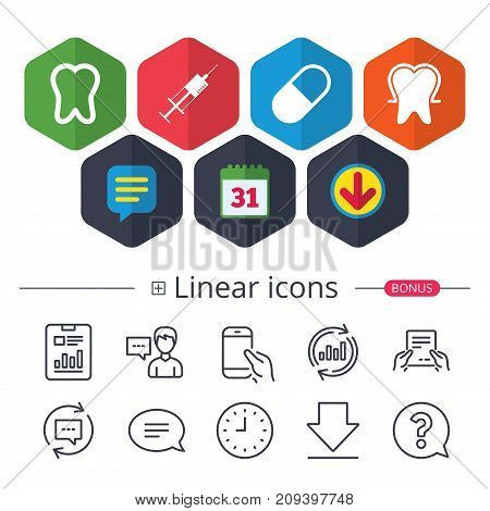 Calendar, Speech bubble and Download signs. Tooth enamel protection icons. Medical syringe and pill signs. Medicine injection symbol. Chat, Report graph line icons. More linear signs. Editable stroke