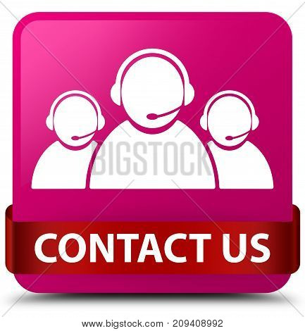Contact Us (customer Care Team Icon) Pink Square Button Red Ribbon In Middle