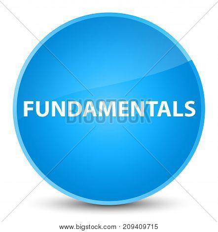 Fundamentals Elegant Cyan Blue Round Button
