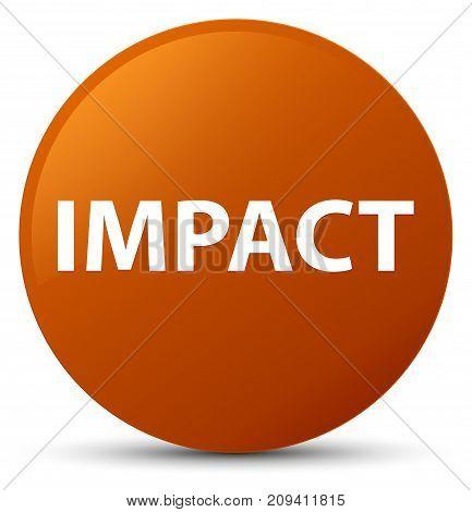 Impact Brown Round Button