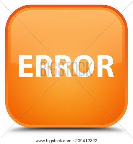 Error Special Orange Square Button