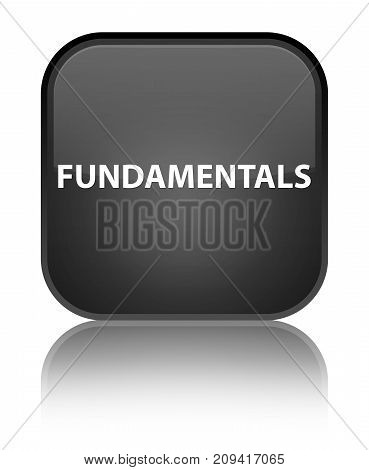 Fundamentals Special Black Square Button