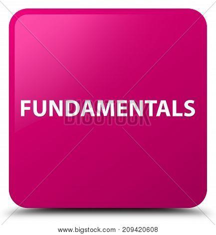 Fundamentals Pink Square Button