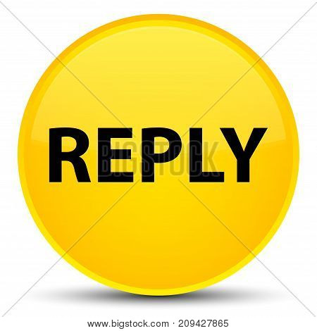 Reply Special Yellow Round Button