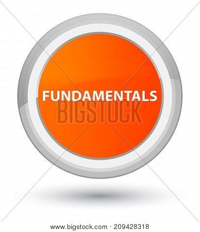Fundamentals Prime Orange Round Button