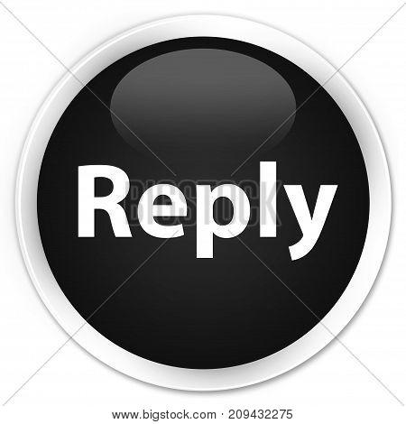 Reply Premium Black Round Button