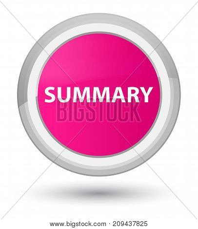 Summary Prime Pink Round Button